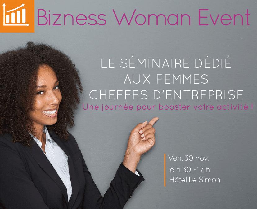 Bizness Woman Event : une journée pour booster son activité!